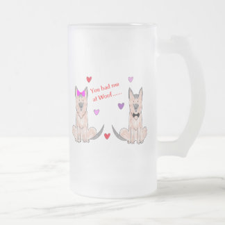 You Had Me At Woof German Shepherd Frosted Glass Beer Mug