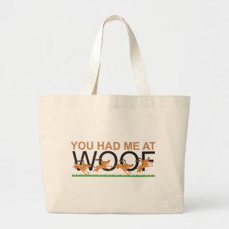 You Had Me at Woof Jumbo Tote Bag