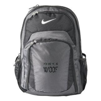 You Had Me At Woof Nike Backpack