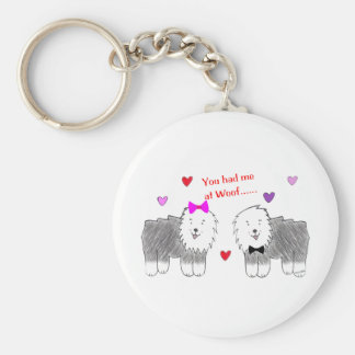 You Had Me At Woof Old English Sheepdog Keychain