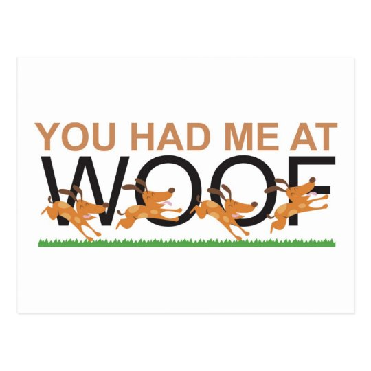 You Had Me at Woof Postcard