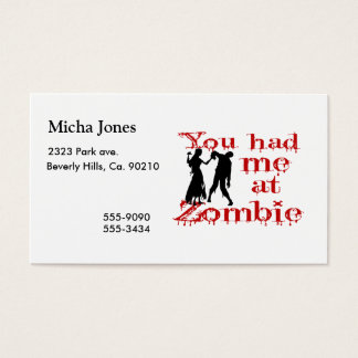 You Had Me At Zombie Business Card