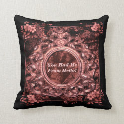 You Had Me From Hello! Pillow