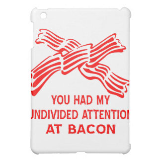 You Had My Undivided Attention At Bacon Case For The iPad Mini