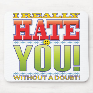 You Hate Face Mouse Pad