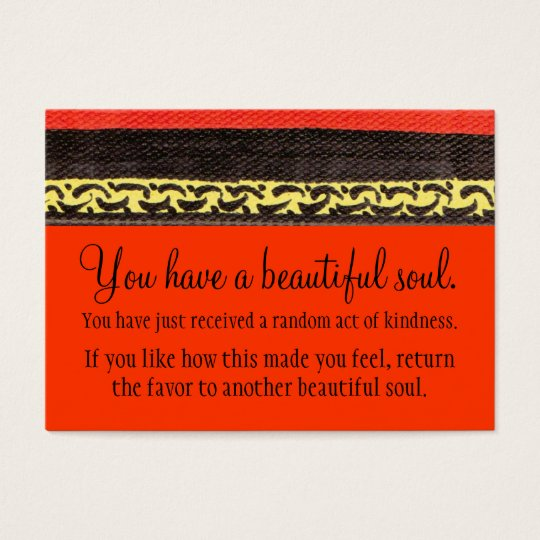 You Have A Beautiful Soul Business Card