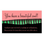 You Have A Beautiful Soul Business Cards