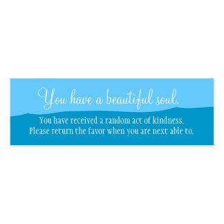 You Have A Beautiful Soul Mini Business Card