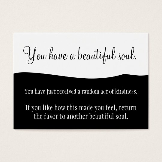 You Have A Beautiful Soul Pay It Forward Business Card
