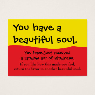 You Have A Beautiful Soul Pay It Forward PIF Business Card