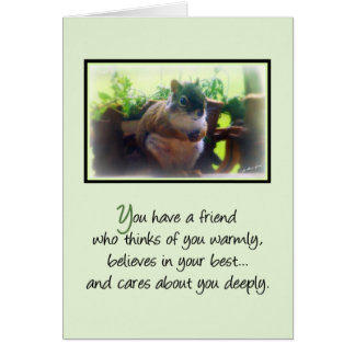 You Have a Friend... Greeting Card
