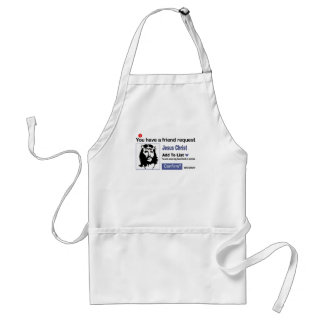 You have A Friend Request From Jesus Christ Adult Apron
