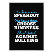 You Have A Voice, Stand Against Bullying Invitation