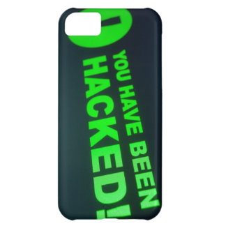 You have been hacked sign on LCD Screen iPhone 5C Cases