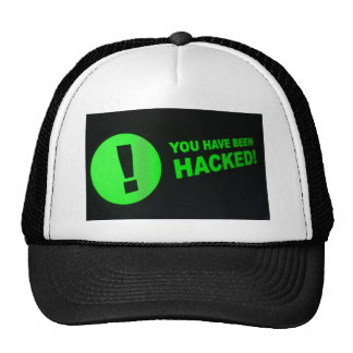 You have been hacked sign on LCD Screen Mesh Hats