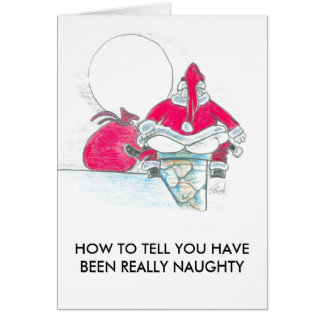 YOU HAVE BEEN NAUGHTY CARD