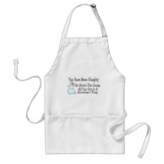 You Have Been Naughty Snowmans Poop Apron