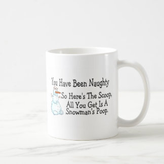 You Have Been Naughty Snowmans Poop Mugs