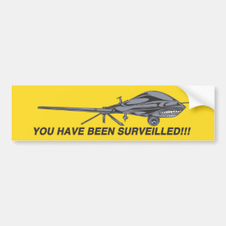 You Have Been Surveilled! Drone bumpersticker Car Bumper Sticker