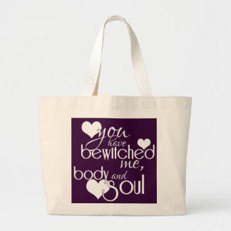 You Have Bewitched Me, Body and Soul Jumbo Tote Bag