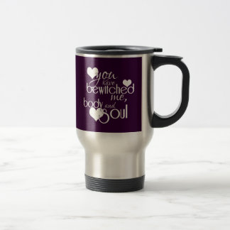 You Have Bewitched Me, Body and Soul Coffee Mugs