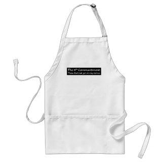 You have broken the 11th commandment adult apron