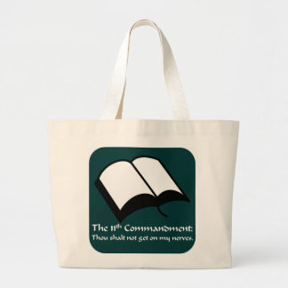 You have broken the 11th commandment tote bags