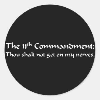 You have broken the 11th commandment classic round sticker