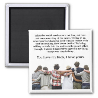 You Have My Back, I have Yours Magnet