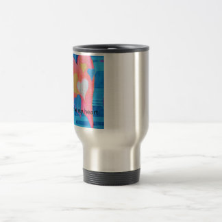 You Have My Heart! Travel Mug