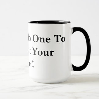 You Have No One To Blame But Your Selfie ! Mug