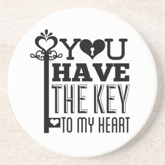 You Have the Key to My Heart Sandstone Coaster