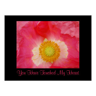 You Have Touched My Heart art prints Poppies Print