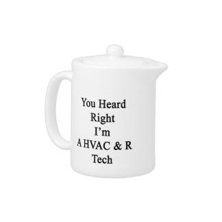 You Heard Right I'm A HVAC R Tech