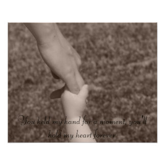 You held my hand for a moment, you'll ho... poster