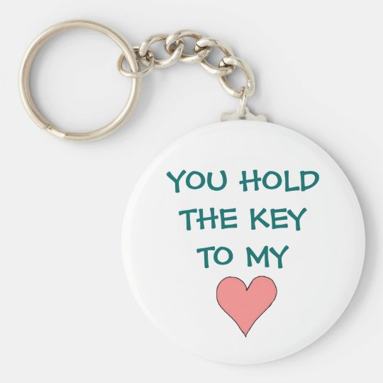 You Hold The Key To My Heart - keychain
