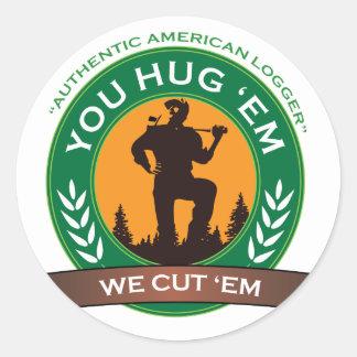 You Hug 'Em We Cut 'Em Classic Round Sticker