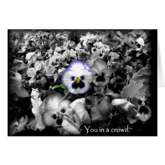 You in a crowd ~ Happy Birthday card