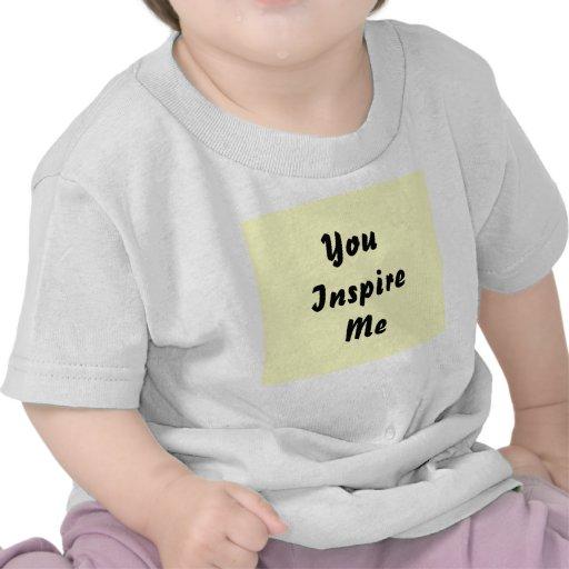 You Inspire Me. Cream and Black. Custom Tee Shirt