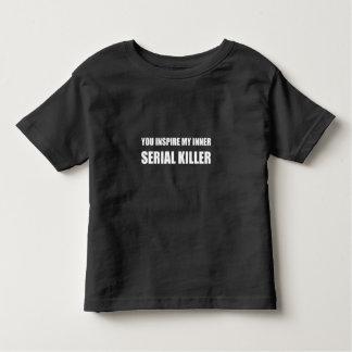 You Inspire My Inner Serial Killer Toddler T-shirt