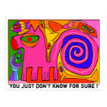 'you just don't know for sure !' postcard