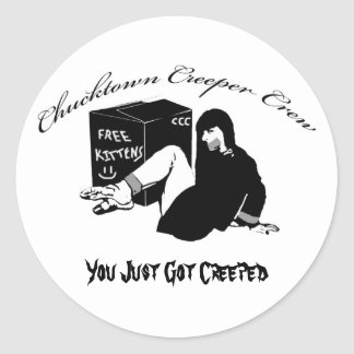 You Just Got Creeped Classic Round Sticker