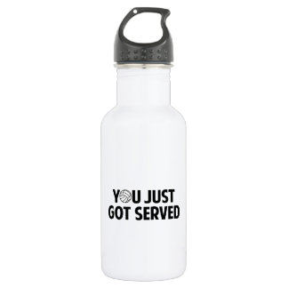 You Just Got Served Water Bottle