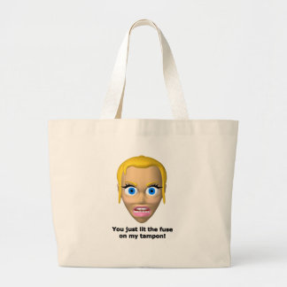 You just lit the fuse on my tampon tote bags