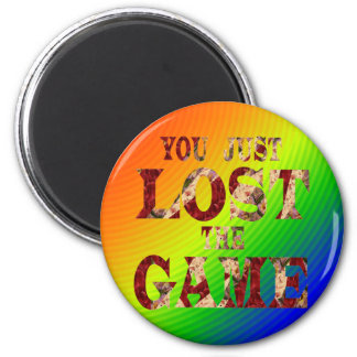 You just lost the game Internet meme 2 Inch Round Magnet