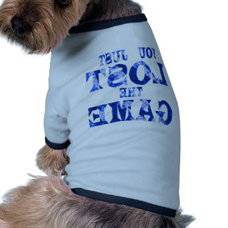 You just lost the game - Internet meme Pet Clothes