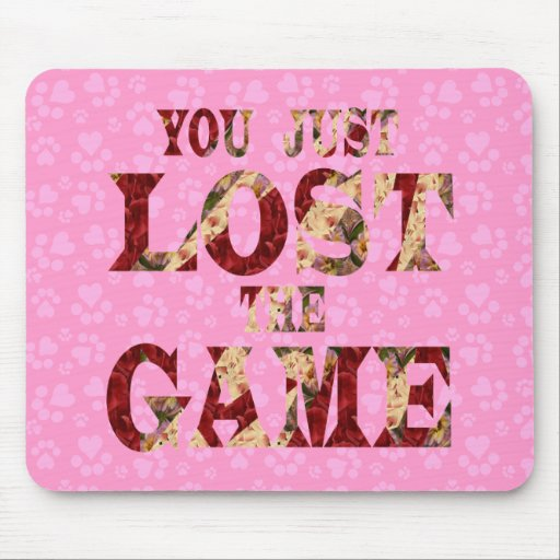 You just lost the game - Internet meme Mouse Pad