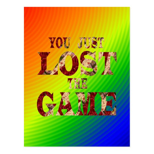 You just lost the game - Internet meme Postcard