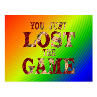 You just lost the game - Internet meme Postcards