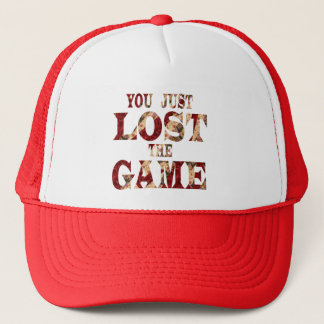You just lost the game - Internet meme Trucker Hat